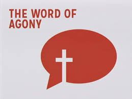 The Word of Agony | Twin Lakes Church