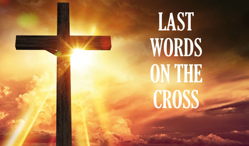Image result for words of the cross